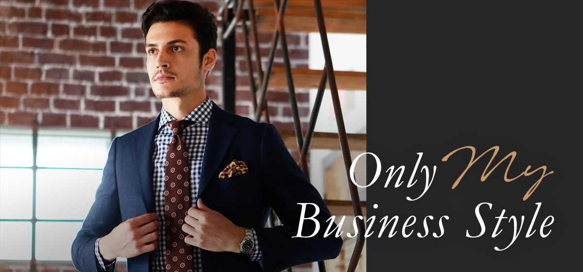 Only My Business Style
