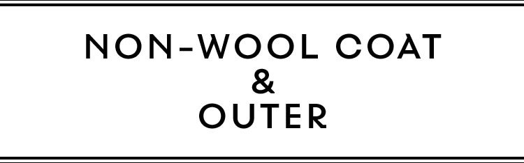 NON-WOOL COAT & OUTER