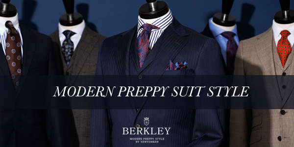 『MODERN PREPPY SUIT STYLE』