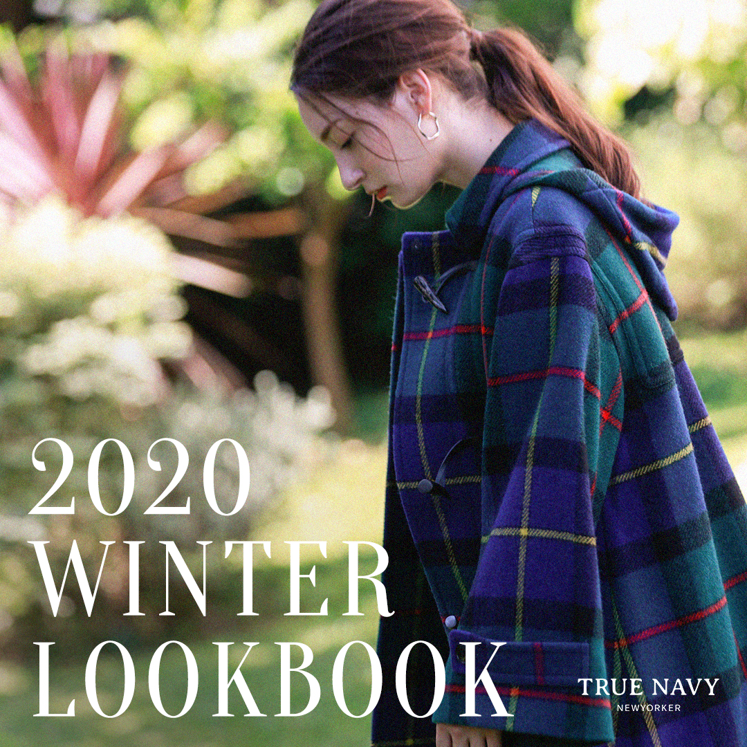 TRUE NAVY 2020 WINTER LOOKBOOK