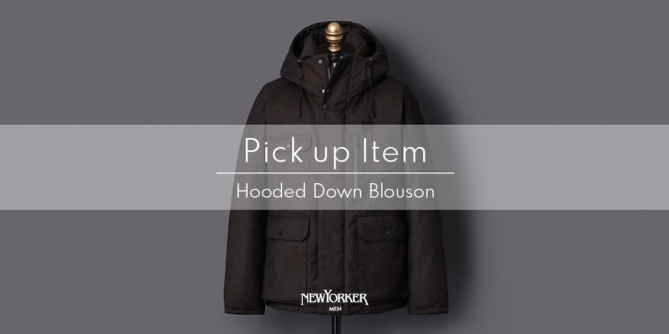 "PICK UP ITEM ""Hooded Down Blouson""